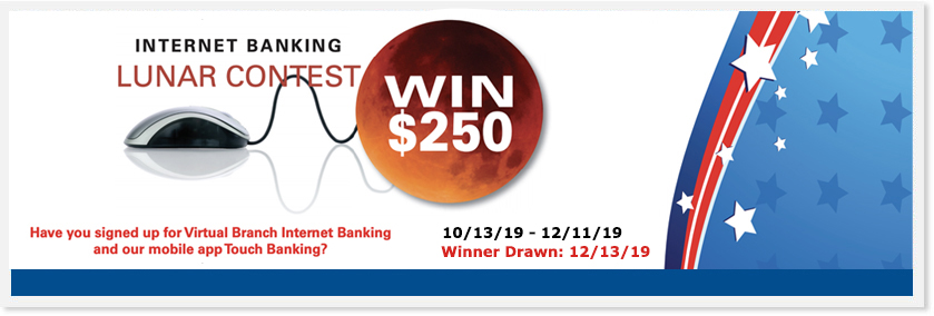 lunar contest, win $250 using virtual branch and touch banking