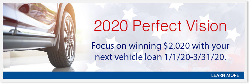 You could win $2020 with your next vehicle loan from 1/1 to 3/31.  Details here
